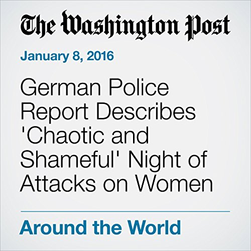 German Police Report Describes 'Chaotic and Shameful' Night of Attacks on Women cover art