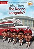 What Were the Negro Leagues? (What Was?) 4 people Mar, 2021