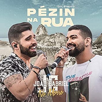 Pézin Na Rua (Ao Vivo No Rio De Janeiro / 2019)