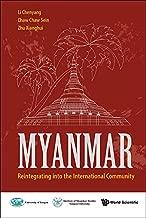 MYANMAR: REINTEGRATING INTO THE INTERNATIONAL COMMUNITY