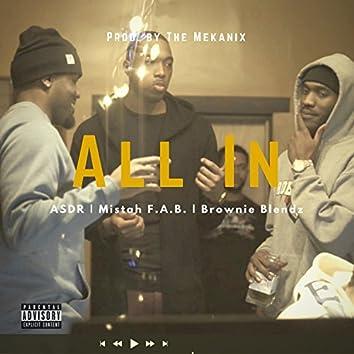 All in (feat. Mistah F. A. B. & Brownie Blendz)