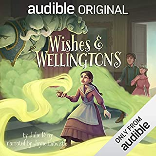 Wishes and Wellingtons                   Written by:                                                                                                                                 Julie Berry                               Narrated by:                                                                                                                                 Jayne Entwistle                      Length: 9 hrs and 29 mins     7 ratings     Overall 4.7