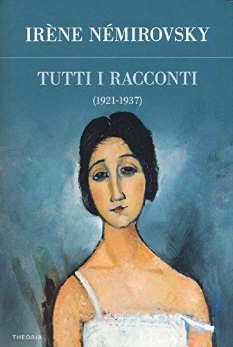 Tutti i racconti. 1921-1937 (Vol. 1)