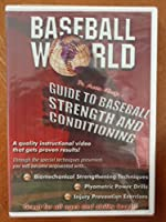 Baseball World's Guide to Baseball Strength and Conditioning