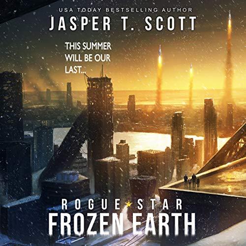 Frozen Earth - Rogue Star book 1 - Jasper T. Scott