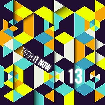 Tech It Now! VOL.13