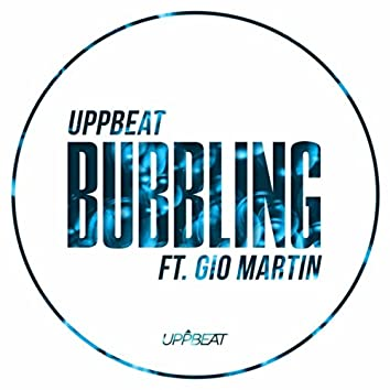 Bubbling (feat. Gio Martin)