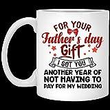 N\A Regalo para Halloween día del Padre Te obtuve Otro año de no Tener Que Pagar mi Taza de café de la Boda
