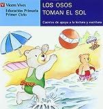 Los osos toman el sol, lectura, Educacin Primaria, 1 ciclo (letra de molde) (Cuentos de Apoyo. serie Azul) - 9788431648664