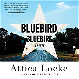 Bluebird, Bluebird                   By:                                                                                                                                 Attica Locke                               Narrated by:                                                                                                                                 JD Jackson                      Length: 9 hrs and 25 mins     1,398 ratings     Overall 4.0