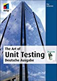 The Art of Unit Testing: Deutsche Ausgabe