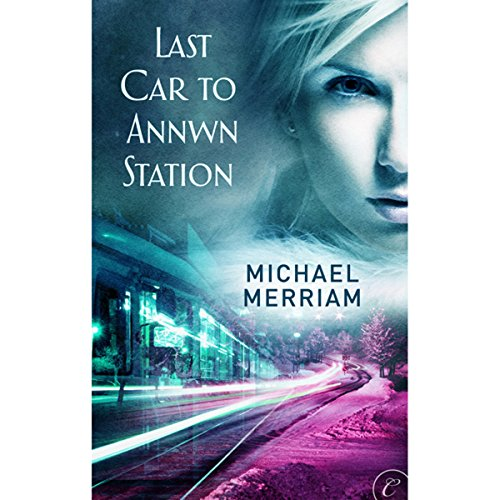 Last Car to Annwn Station cover art