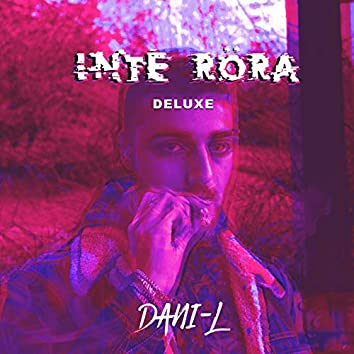 INTE RÖRA (Deluxe)
