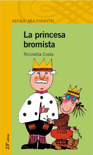 La princesa bromista (Serie amarilla)