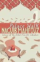 Palace Walk: Nobel Prize Winner (Cairo Trilogy)