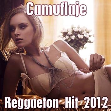 Camuflaje (Reggaeton Hit 2012)