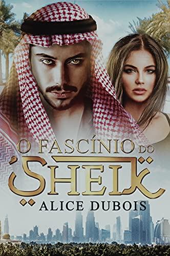 O Fascínio do Sheik