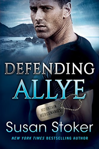 Defending Allye (Mountain Mercenaries Book 1)