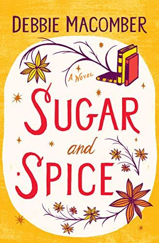 Sugar and Spice (Debbie Macomber Classics) (English Edition)