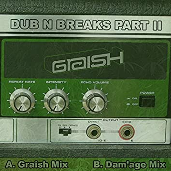 Dub N Breaks, Pt. 2