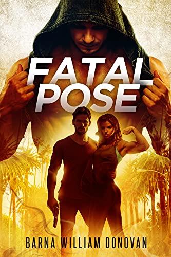 Fatal Pose by [Barna William Donovan]