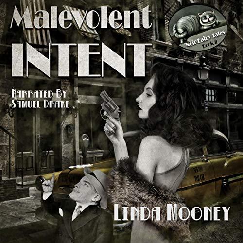 Malevolent Intent Audiobook By Linda Mooney cover art