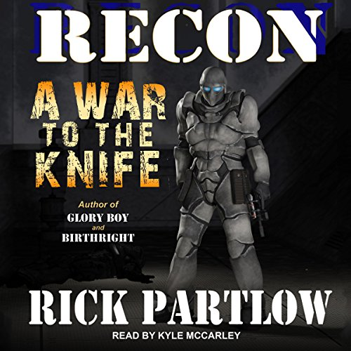 Recon: A War to the Knife audiobook cover art