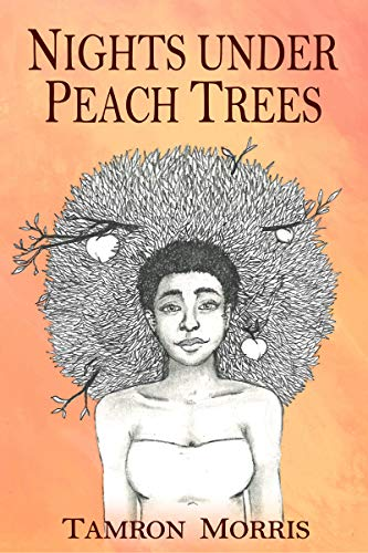 Book: Nights under Peach Trees by Tamron Morris