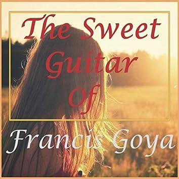The Sweet Guitar of Francis Goya