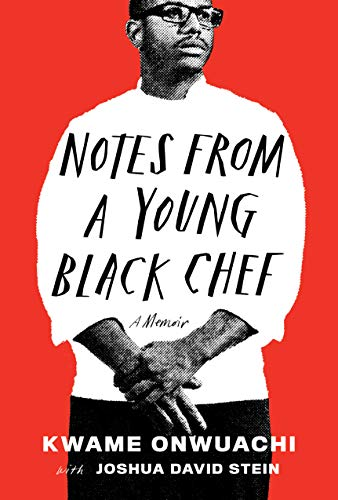 Image of Notes from a Young Black Chef: A Memoir
