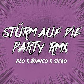 Stürm auf die Party (Remix)
