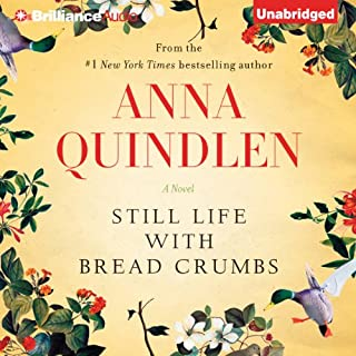 Still Life with Bread Crumbs     A Novel              By:                                                                                                                                 Anna Quindlen                               Narrated by:                                                                                                                                 Carrington MacDuffie                      Length: 6 hrs and 50 mins     1,159 ratings     Overall 3.8