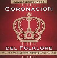 Coronacion Del Folklore by Ariel Ramirez (2015-07-29)