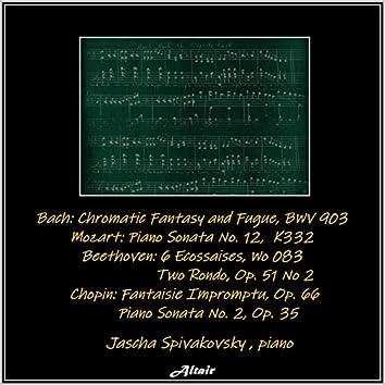Bach: Chromatic Fantasy and Fugue, Bwv 903 - Mozart: Piano Sonata NO. 12, K332 - Beethoven: 6 Ecossaises, Wo0 83 - Two Rondo, OP. 51 - Chopin: Fantaisie Impromptu, OP.66 - Piano Sonata NO. 2, OP. 35 (Live)