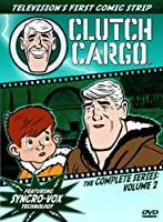 Clutch Cargo: The Complete Series - Volume 2