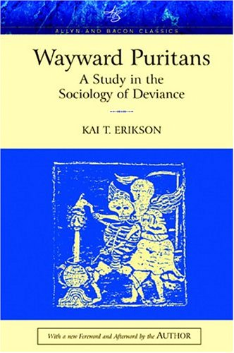 Wayward Puritans: A Study in the Sociology of Deviance, Classic Edition