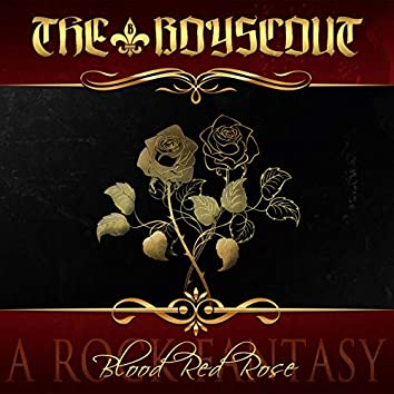 Blood Red Rose - A Rock Fantasy