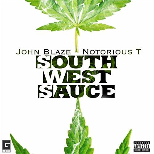 South West Sauce [Explicit]