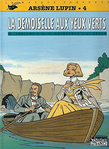ARSENE LUPIN TOME 4 : LA DEMOISELLE AUX YEUX VERTS