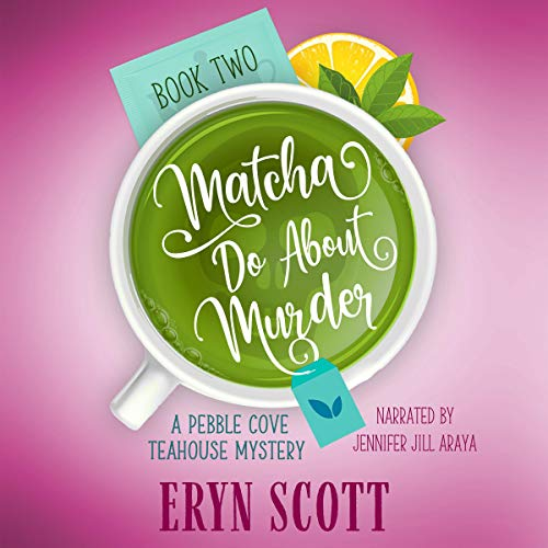 Matcha Do About Murder cover art