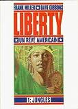 Liberty, un rêve américain, tome 1 - Jungles