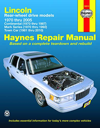 Lincoln RWD Continental (70-87) Mark Series (70-92) Town Car (81-10) Haynes Repair Manual (Does not cover the Versailles models, V6 or information specific to diesel models.) (Haynes Repair Manuals)