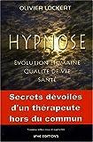 Lockert Olivier, Hypnose