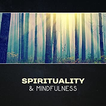 Spirituality & Mindfulness – 111 Songs for Meditation, Yoga Relaxation Music, Heal Your Soul, Soothe Your Mind, Feel Good, Self Improvement
