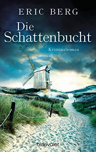 Die Schattenbucht: Kriminalroman