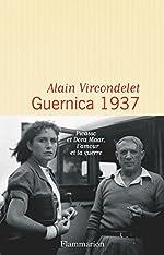 Guernica : 1937 d'Alain Vircondelet