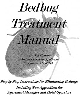 Bedbug Treatment Manual: Step by Step Instructions for Eliminating Bedbugs