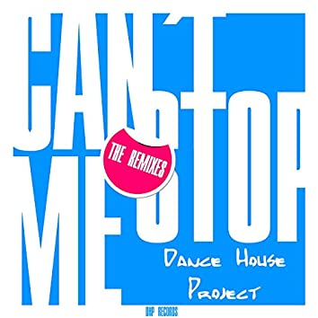 Can´t Stop Me (The Remixes)
