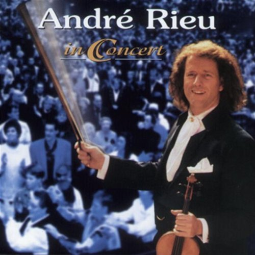 Andr?? Rieu In Concert by Andr?? Rieu (1998-05-03)