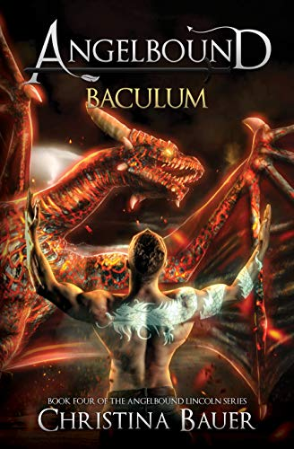 Baculum (ANGELBOUND LINCOLN Book 4) by [Christina Bauer]